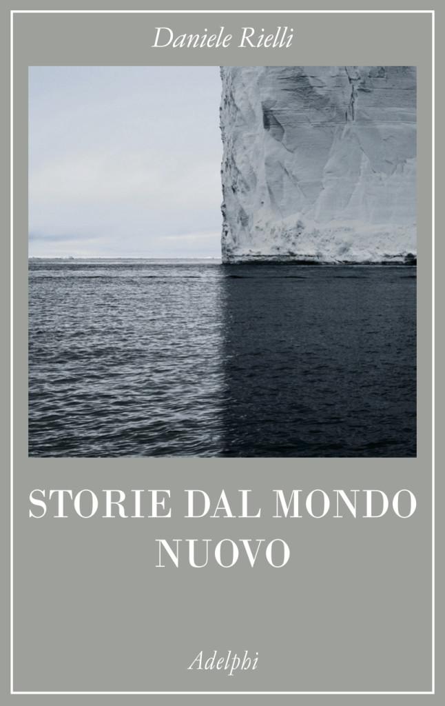 storie-dal-mondo-nuovo-daniele-rielli-copertina